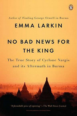 No Bad News for the King By Larkin, Emma