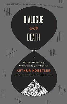 Dialogue with Death By Koestler, Arthur